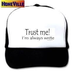 Mesh Ball Cap Hat Trust Me IM Always Write Funny