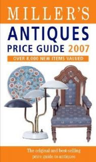 Millers Antiques Price Guide Volume XXVIII 2006, Hardcover