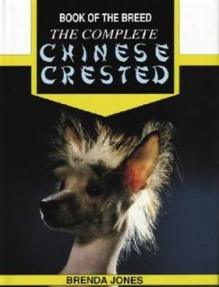 The Complete Chinese Crested by Brenda Jones 2000, Hardcover, Teacher