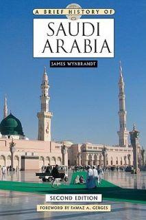 Saudi Arabia by James Wynbrandt 2010, Hardcover, Revised