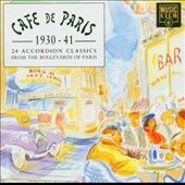 Cafe de Paris 1930 1941 24 Accordion Classics CD, May 1999, Mci