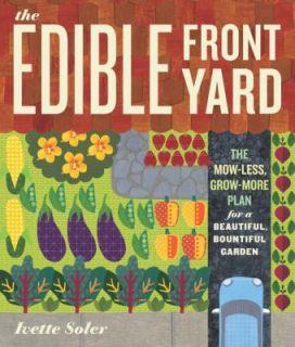 Beautiful, Bountiful Garden by Ivette Soler 2011, Paperback