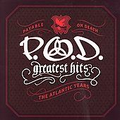 Hits The Atlantic Years by P.O.D. CD, Nov 2006, Atlantic Label