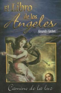 El Libro de Los Angeles Camino de la Lur by Alexandra Kitchen 2003