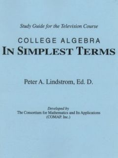 College Algebra in Simplest Terms Study Guide for the Television