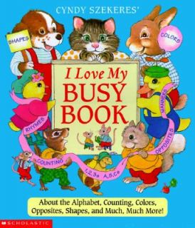 Cindy Szekeres I Love My Busy Book by Cyndy Szekeres 1997, Paperback