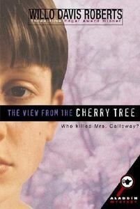 The View from the Cherry Tree by Willo Davis Roberts 1998, Hardcover