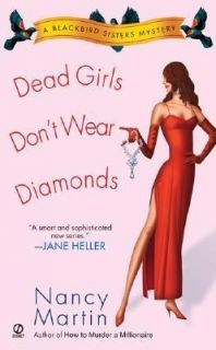 Dead Girls Dont Wear Diamonds No. 2 by Nancy Martin 2003, Paperback