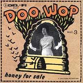 Del Fi Doo Wop, Vol. 3 Honey for Sale CD, Aug 2002, Del Fi Records