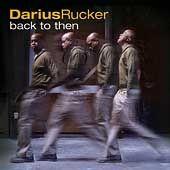 Back to Then by Darius Rucker CD, Jul 2009, Hidden Beach