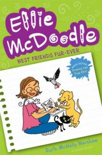 Ellie McDoodle Best Friends Fur Ever by Ruth McNally Barshaw 2011