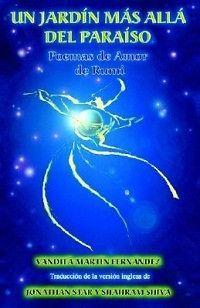 Un Jardin Mas Alla del Paraiso   Poemas de Amor de Rumi