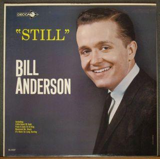 Bill Anderson Still Decca 4427 Mono Original Promo 60s Mint  Vintage