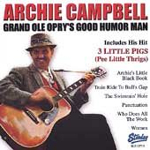 ARCHIE CAMPBELL, CD GRAND OLE OPRYS GOOD HUMOR MAN NEW SEALED