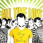 Put Up Or Shut Up by All Time Low (CD, Jul 2006, Hopeless)
