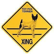TOY FOX TERRIER X ING Sign, 10.5 BY 10.5 IN/OUTDOOR