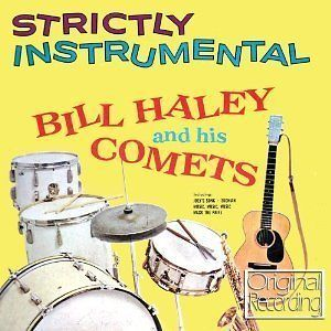 Bill Haley And The Comets   Strictly Instrumental NEW CD 50s Rock n