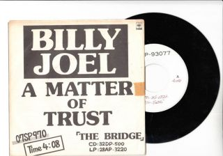 BILLY JOEL 7 PS JAPAN promo only A MATTER OF TRUST Q595