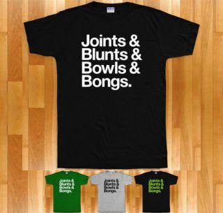 JOINTS & BLUNTS & BOWLS & BONGS T shirt   420 Cannabis Marijuana Pot