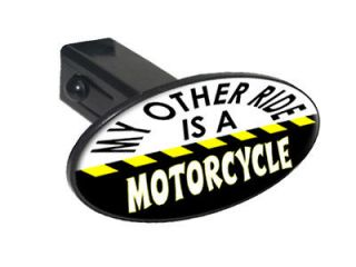 My Other Ride Is A Motorcycle   1.25 Tow Trailer Hitch Cover Plug