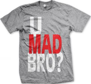 Mad Bro? You Pop Culture Urban Slang Meme Quote Funny Mens T Shirt