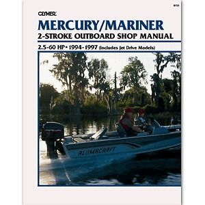 Clymer Mercury Repair Manual 2.5 60 HP Two Stroke Outboards & Jet