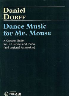 FOR MR. MOUSE E FLAT CLARINET & PIANO BY DANIEL DORFF NEW/SALE