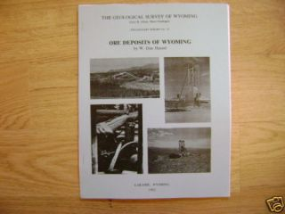 Ore Deposits of Wyoming Mining Gold Silver Geology book