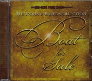Bob And Tom   Boat For Sale   Donnie Baker  2005 CD NEW