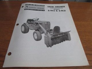 WHEEL HORSE PARTS LIST and INSTRUCTIONS Mod #6 9113 & 6 9131 SNOW
